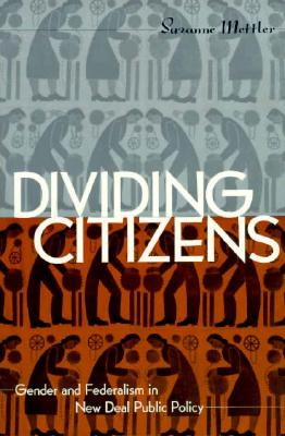 Divided Citizens By Mettler, Suzanne