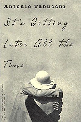 It's Getting Later All the Time By McEwen, Alastair/ McEwen, Alastair (TRN)